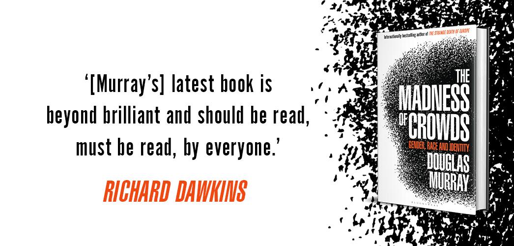 "Richard Dawkins calls The Madness of Crowds ""beyond brilliant"""