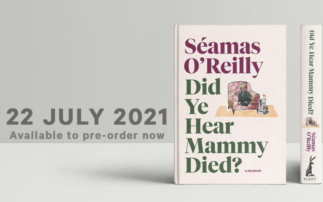 Fleet Reveals Cover For Seamas O'Reilly's Memoir