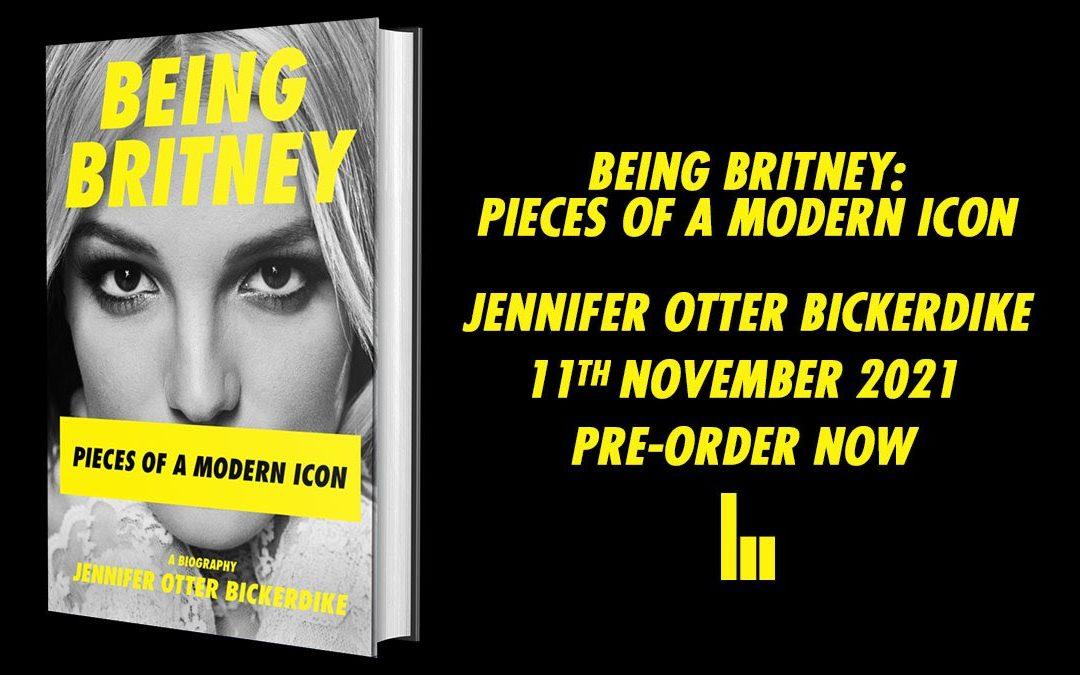 Nine Eight to publish Bickerdike's 'timely, kaleidoscopic' Britney biography